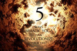 5 Ways Arhatic Yoga can Revolutionize Your Life